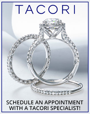 Schedule an Appointment with a Tacori Specialist!